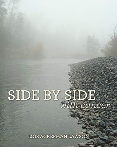 9781364929763: Side by Side with Cancer