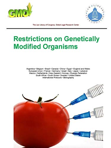 9781365023767: Restrictions on Genetically Modified Organisms