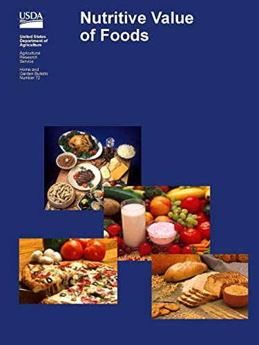 9781365024023: Nutritive Value of Foods