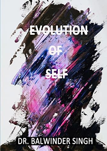 9781365048616: Evolution of Self