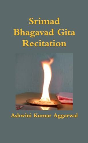 9781365072949: Srimad Bhagavad Gita Recitation (Sanskrit Edition)