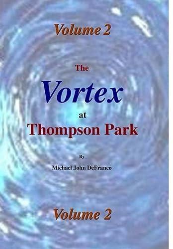 9781365138850: The Vortex @ Thompson Park 2