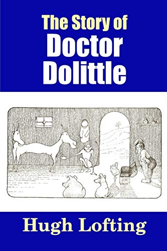 9781365147593: The Story of Doctor Dolittle