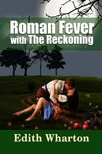 9781365148811: Roman Fever - with The Reckoning