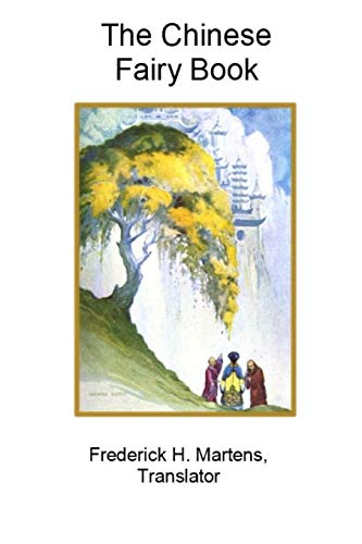 9781365154171: The Chinese Fairy Book