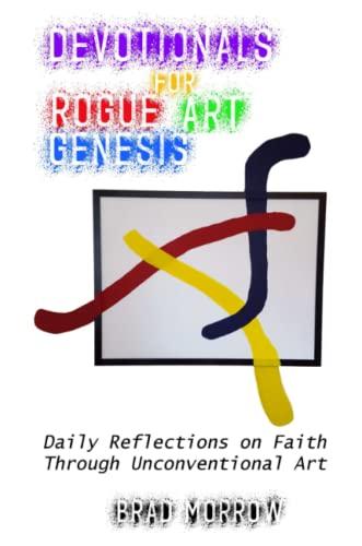 Devotionals for Rogue Art Genesis (Paperback)