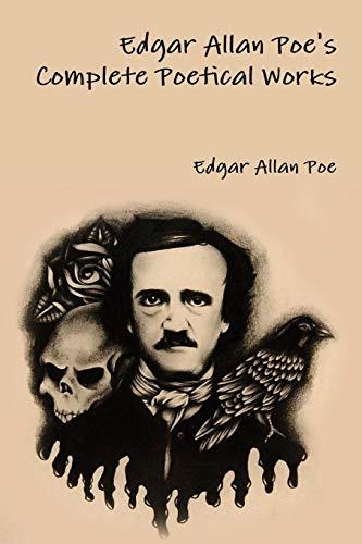 Edgar Allan Poeandapos;s Complete Poetical Works: Poe, Edgar Allan