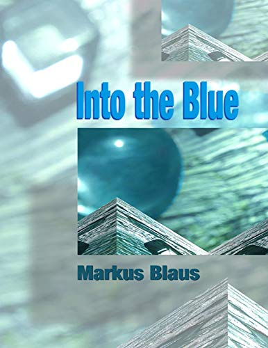 9781365183690: Into the Blue