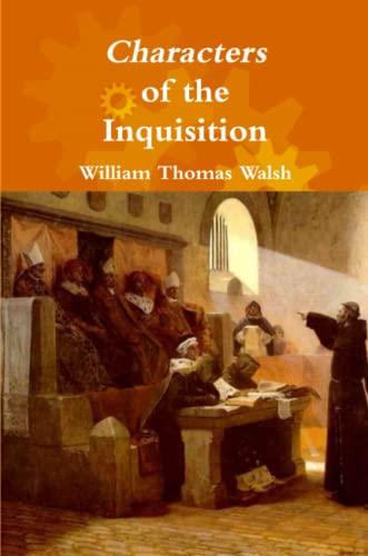 9781365203411: Characters of the Inquisition