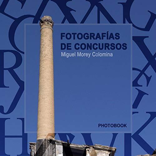 9781365207167: Fotografias De Concursos (Spanish Edition)