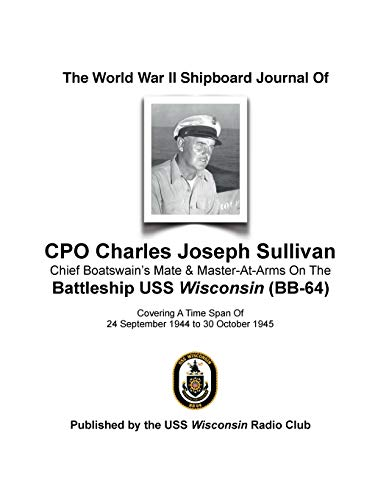 9781365224577: The World War II Shipboard Journal of CPO Charles Joseph Sullivan