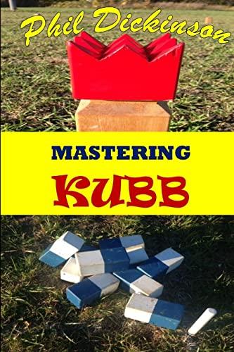 9781365236587: Mastering Kubb