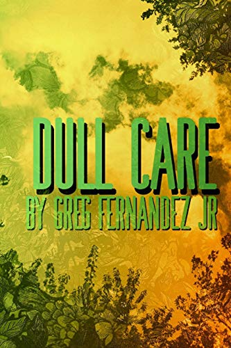 9781365238291: Dull Care