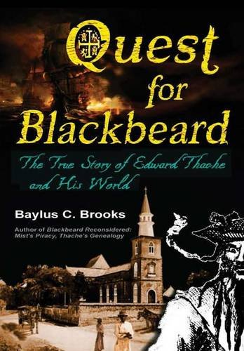 9781365258855: Quest for Blackbeard: The True Story of Edward Thache and His World