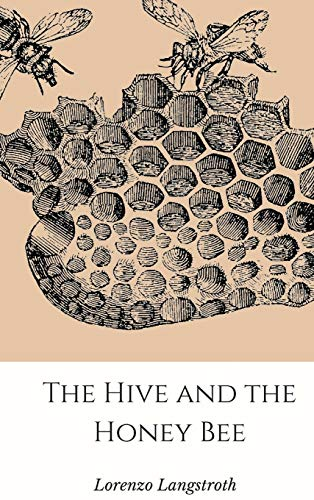 9781365279140: The Hive and the Honey-Bee