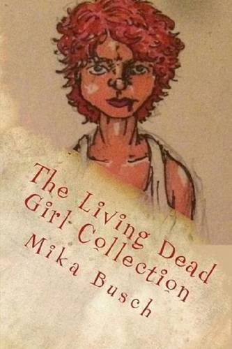 9781365288401: The Living Dead Girl Collection