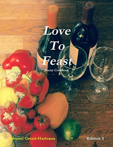 9781365333439: Love to Feast: Poetry Cookbook
