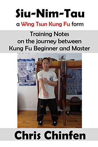 9781365347542: Siu-Nim-Tau, a Wing Tsun Kung Fu form