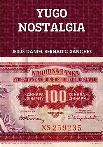 9781365355851: YUGONOSTALGIA (Spanish Edition)