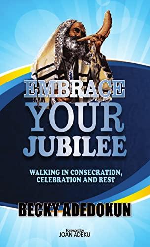 9781365364198: Embrace Your Jubilee