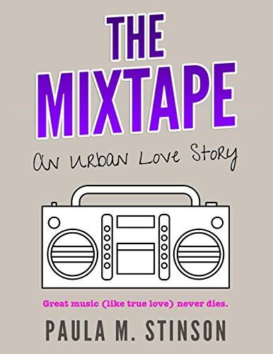 9781365385551: THE MIXTAPE: An Urban Love Story
