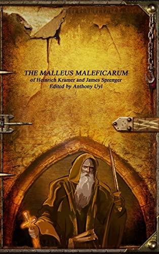 The Malleus Maleficarum: Heinrich Kramer; James