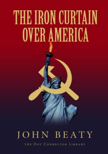 9781365459788: The Iron Curtain Over America