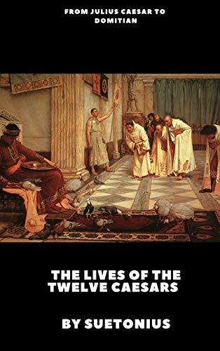 9781365539893 The Lives Of Twelve Caesars