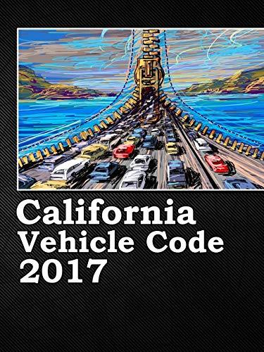 9781365699467: California Vehicle Code 2017