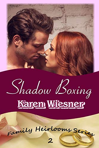 9781365705595: Shadow Boxing, Book 2 of the Family Heirlooms Series