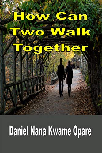 9781365763281: How Can Two Walk Together