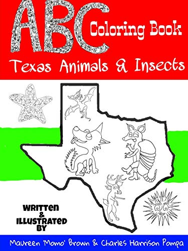 ABC Coloring Book: Texas Animals Insects (Paperback): Maureen Momo Brown