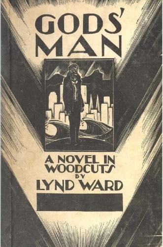 9781365883378: Gods' Man - A Novel in Woodcuts
