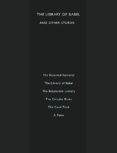 The Library of Babel and Other Stories: Borges, Jorge Luis