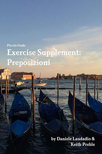 Exercise Supplement: Preposizioni: Preble, Keith