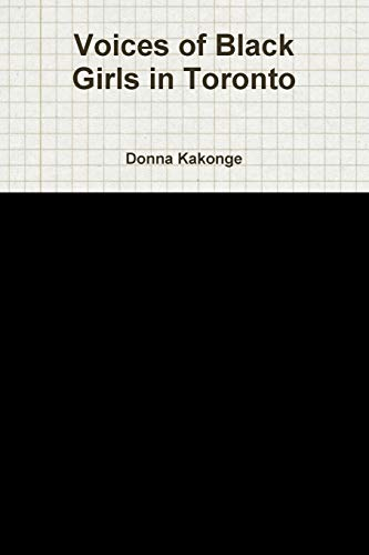 Voices of Black Girls in Toronto: Donna Kakonge