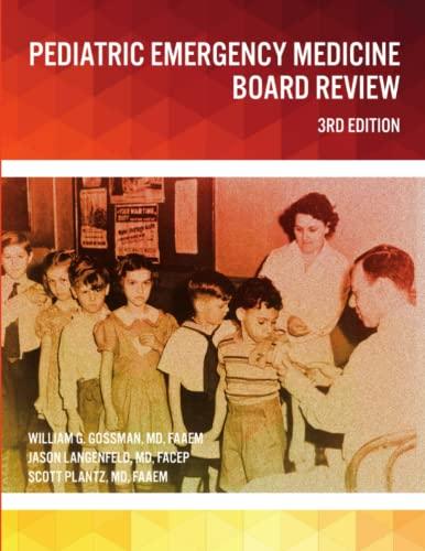 9781365934315: Pediatric Emergency Medicine Board Review