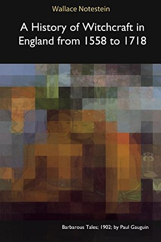 A History of Witchcraft in England from: Wallace Notestein