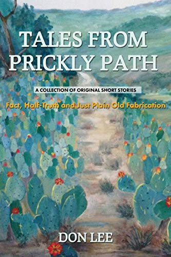 9781366948458: Tales From Prickly Path