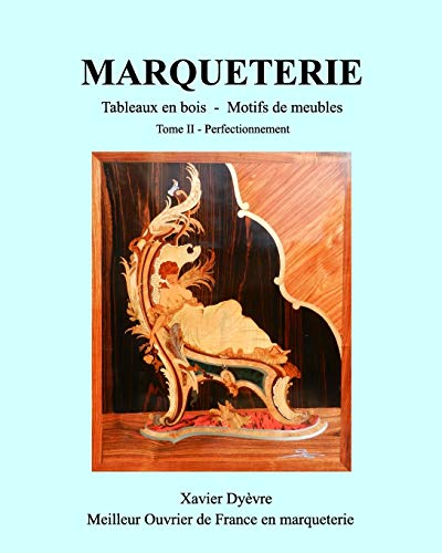 9781367234536: MARQUETERIE tome 2