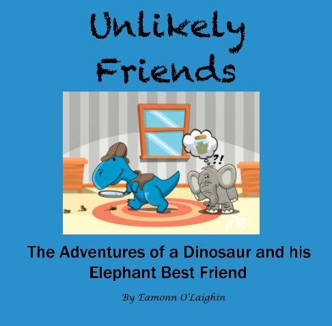 9781367376410: Unlikely Friends