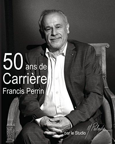 9781367409057: 50 ans de carrière - Francis Perrin