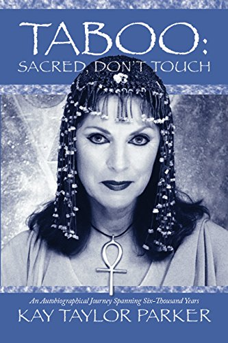 Taboo: Sacred, Don't Touch: Kay Tayor Parker