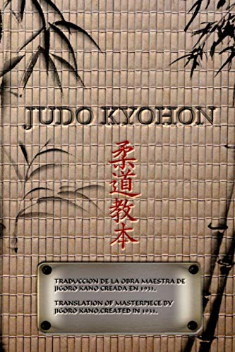9781367417847: JUDO KYOHON Translation of masterpiece by Jigoro Kano created in 1931.