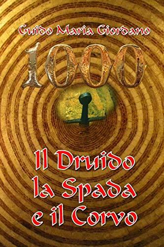 9781367434615: Il Druido, La Spada E Il Corvo