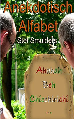 Anekdotisch Alfabet (Paperback): Stef Smulders