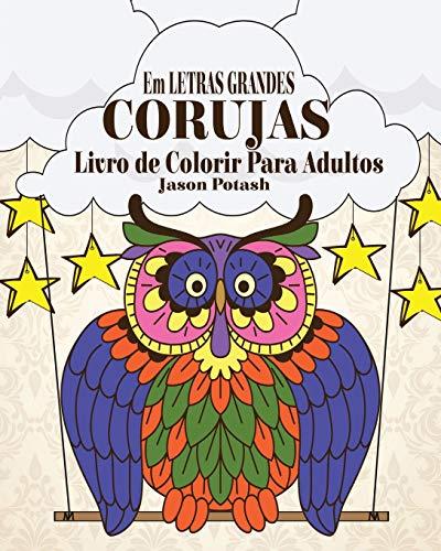 9781367550292: Corujas Livro de Colorir Para Adultos ( Em Letras Grandes) (Portuguese Edition)