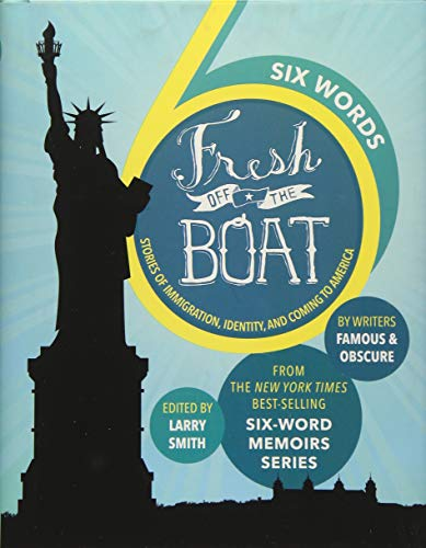 9781368008389: Six Words Fresh Off the Boat: Stories of Immigration, Identity, and Coming to America (ABC)