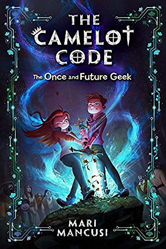 9781368023092: The Camelot Code: The Once and Future Geek