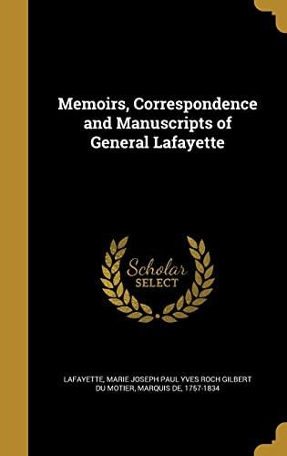 9781371001605: Memoirs, Correspondence and Manuscripts of General Lafayette